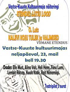 Kalevi koju tulek ja Lutsulood 23.05