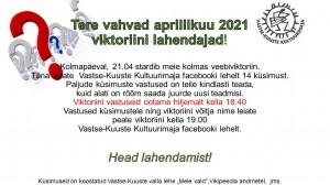 Tere vahvad aprillikuu 2021